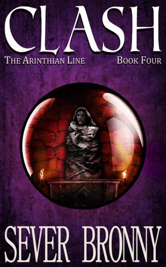 Clash (The Arinthian Line, book 4)
